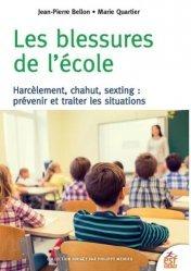 Dernières parutions sur Psychologie à l'école, Les blessures de l'école