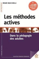 Dernières parutions dans Formation permanente, Les méthodes actives. Dans la pédagogie des adultes