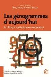 Dernières parutions sur Histoire de la psychologie, Les génogrammes d'aujourd'hui