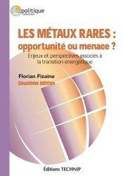 Dernières parutions sur Énergies, Les metaux rares : opportunite ou menace ?