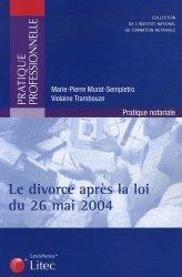 Dernières parutions dans Pratique professionnelle, Le divorce après la loi du 26 mai 2004