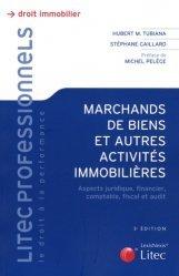Dernières parutions dans Litec professionnels, Les marchands de biens. Et autres activités immobilières, 5e édition