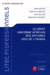 Dernières parutions dans Litec professionnels, Le droit uniforme africain des affaires de l'Ohada. 2e édition
