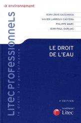 Dernières parutions dans Litec professionnels, Le droit de l'eau. 3e édition