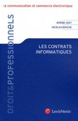 Dernières parutions dans Droits & professionnels, Les contrats informatiques