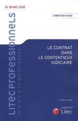Dernières parutions dans Litec professionnels, Le contrat dans le contentieux judiciaire. 5e édition