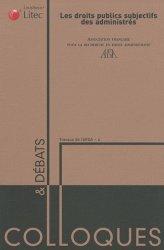 Dernières parutions dans Colloques & débats, Les droits publics subjectifs des administrés