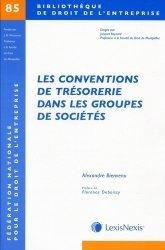 Dernières parutions dans Bibliothèque de droit de l'entreprise, Les conventions de trésorerie dans les groupes de sociétés