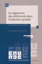 Dernières parutions dans Travaux du CREDIMI, Le règlement des différends dans l'industrie spatiale. Actes du colloque des 9-10 octobre 2015