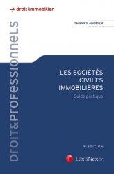 Dernières parutions sur Société civile immobilière, Les sociétés civiles immobilières. Guide pratique, 9e édition