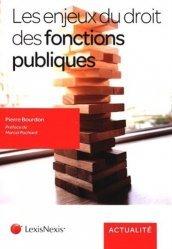 Dernières parutions dans Actualité, Les enjeux du droit des fonctions publiques