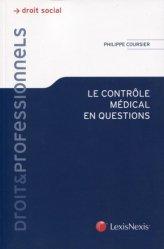Dernières parutions sur Droit médical et hospitalier, Le contrôle médical en questions