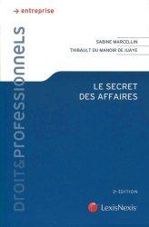 Dernières parutions dans Droit & Professionnels, Le secret des affaires. 2e édition