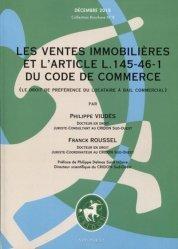 Dernières parutions sur Baux commerciaux, Les ventes immobilières et l'article L. 145-46-1 du code de commerce (le droit de préférence du locataire à bail commercial)