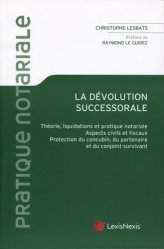 Dernières parutions sur Notariat, Le droit notarial de la dévolution successorale