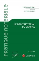 Nouvelle édition Le droit notarial du divorce