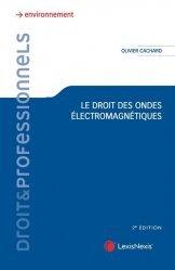 Nouvelle édition Le droit face aux ondes électromagnétiques