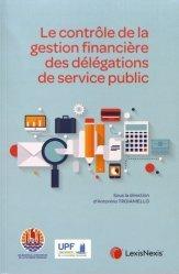 Dernières parutions sur Services publics, Le contrôle de la gestion financière des délégations de service public