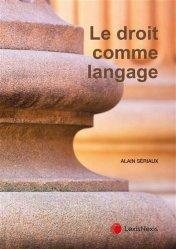 Dernières parutions sur Autres ouvrages de philosophie du droit, Le droit comme langage