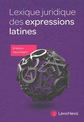 Nouvelle édition Lexique juridique des expressions latines