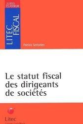 Dernières parutions dans Litec fiscal, Le statut fiscal des dirigeants de sociétés