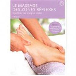 Dernières parutions dans Santé & Bien-être, Le massage des zones de réflexes