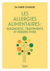 Dernières parutions sur Allergologie, Les allergies alimentaires