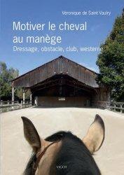 Dernières parutions sur Équitation, Le cheval au manège