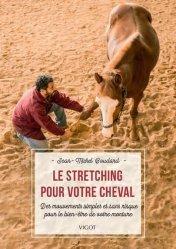 Dernières parutions sur Équitation, Le stretching pour votre cheval