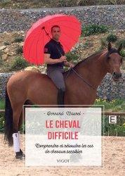 Dernières parutions sur Équitation, Le cheval difficile