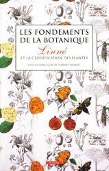 Souvent acheté avec Glossaire botanique illustré, le Les fondements de la botanique : Linné et la classification des plantes