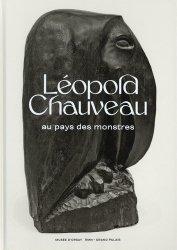 Dernières parutions sur Monographies, Léopold Chauveau. Au pays des monstres