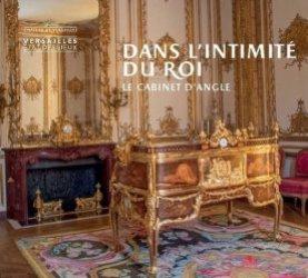 Dernières parutions sur Objets d'art et collections, Le cabinet du roi Louis XIV