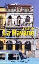 Dernières parutions dans Le petit Mercure, Le goût de La Havane