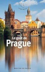 Dernières parutions dans Le petit Mercure, Le goût de Prague