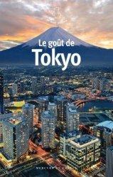 Dernières parutions dans Le petit Mercure, Le goût de Tokyo