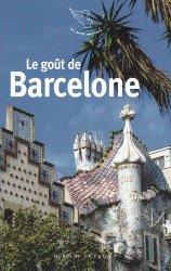 Dernières parutions dans Le petit Mercure, Le goût de Barcelone