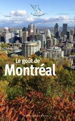 Dernières parutions dans Le petit Mercure, Le goût de Montréal
