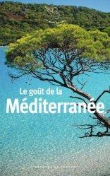 Dernières parutions dans Le petit Mercure, Le goût de la Méditerranée