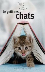 Dernières parutions dans Le petit Mercure, Le goût des chats
