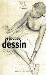 Dernières parutions sur Dessin, Le goût du dessin