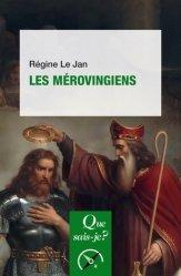 Dernières parutions dans Que sais-je ?, Les mérovingiens. 4e édition