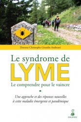 Dernières parutions dans Santé et Bien-être, Le Syndrome de LYME