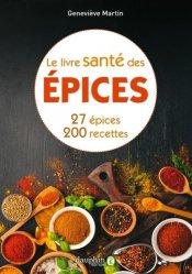 Souvent acheté avec Cabanes, le Le livre santé des épices