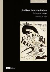 Dernières parutions sur Graphisme, Le livre futuriste italien