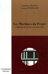 Dernières parutions dans la bibliotheque des formes, Les Machines du Projet. L'Horloge de Vitruve et autres écrits