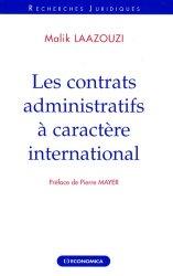 Dernières parutions dans Recherches Juridiques, Les contrats administratifs à caractère international