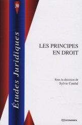 Dernières parutions dans Etudes juridiques, Les principes en droit