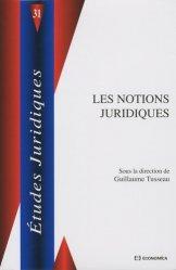 Dernières parutions dans Etudes juridiques, Les notions juridiques