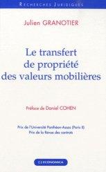 Dernières parutions dans Recherches Juridiques, Le transfert de propriété des valeurs mobilières